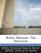 Nasa Mission: The Universe