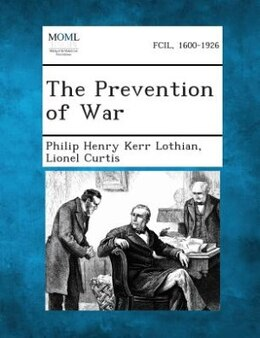Book The Prevention of War by Philip Henry Kerr Lothian