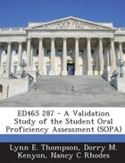ED465 287 - A Validation Study of the Student Oral Proficiency Assessment (SOPA)