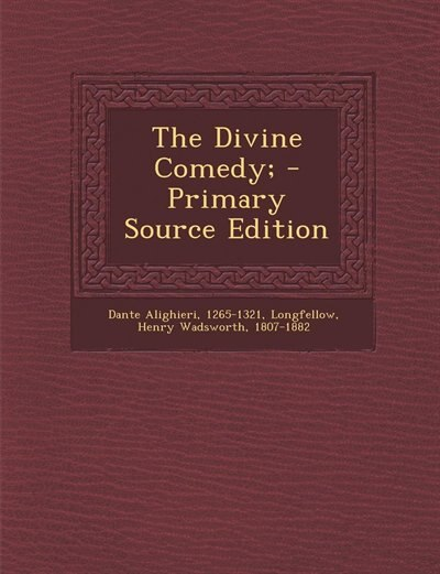 The Divine Comedy; - Primary Source Edition de 1265-1321 Dante Alighieri