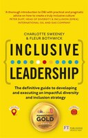 Book Inclusive Leadership: The Definitive Guide To Developing And Executing An Impactful Diversity And… by Charlotte Sweeney