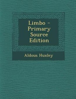 Book Limbo - Primary Source Edition by Aldous Huxley