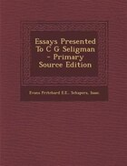 Essays Presented To C G Seligman - Primary Source Edition