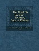 The Road To En-dor - Primary Source Edition