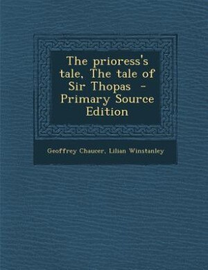 "an analysis of the prioress tale by geoffrey chaucer Summary recently viewed bids/offers watch list purchase history selling saved searches saved sellers "" the canterbury tales by geoffrey chaucer in good."