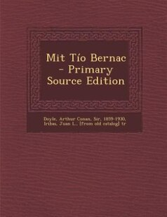 Mit Tío Bernac - Primary Source Edition