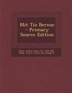 Mit Tío Bernac - Primary Source Edition