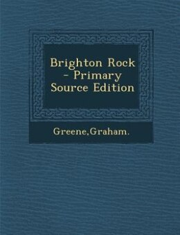 Book Brighton Rock - Primary Source Edition by Graham Greene