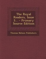 The Royal Readers, Issue 3...