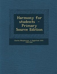 Harmony for students  - Primary Source Edition