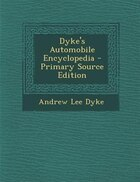 Dyke's Automobile Encyclopedia