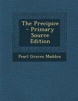 The Precipice - Primary Source Edition