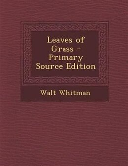 Book Leaves of Grass - Primary Source Edition by Walt Whitman