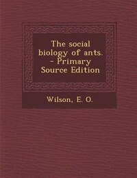 The social biology of ants.