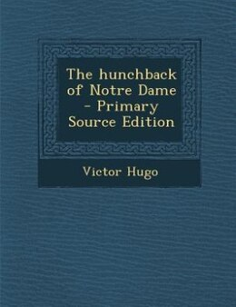 Book The hunchback of Notre Dame  - Primary Source Edition by Victor Hugo