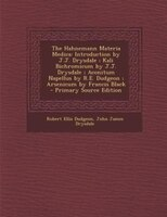 The Hahnemann Materia Medica: Introduction by J.J. Drysdale ; Kali Bichromicum by J.J. Drysdale…