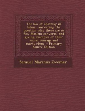 critique of the law of apostasy in islam essay The word that al-sarakhsī used to indicate 'policy,' siyāsa, is crucial for understanding the functioning of islamic law in general and issues like apostasy in particular siyāsa can be translated as politics, governance, administrative law and even criminal law.