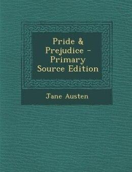 Book Pride & Prejudice - Primary Source Edition by Jane Austen