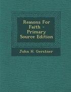 Reasons For Faith