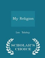 My Religion - Scholar's Choice Edition
