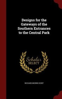Designs for the Gateways of the Southern Entrances to the Central Park