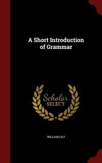 A Short Introduction of Grammar