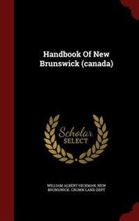Handbook Of New Brunswick (canada)