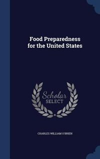 Food Preparedness for the United States