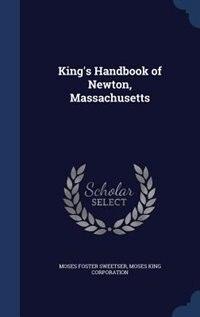 King's Handbook of Newton, Massachusetts by Moses Foster Sweetser