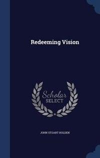 Redeeming Vision