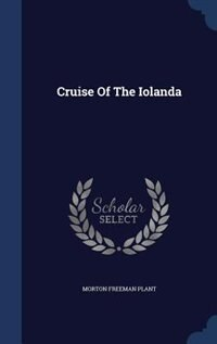 Cruise Of The Iolanda