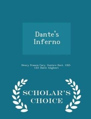 Dante's Inferno  - Scholar's Choice Edition de Henry Francis Cary