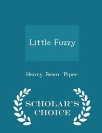 Little Fuzzy - Scholar's Choice Edition