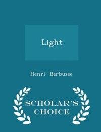 Light - Scholar's Choice Edition