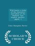 Wild beasts; a study of the characters and habits of the elephant, lion, leopard, panther, jaguar, t - Scholar's Choice Edition by John Hampden Porter
