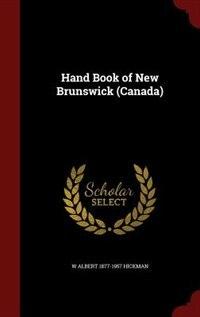Hand Book of New Brunswick (Canada)