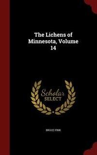 The Lichens of Minnesota, Volume 14