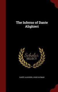 The Inferno of Dante Alighieri de Dante Alighieri