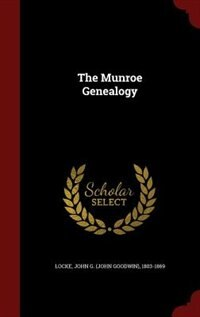 The Munroe Genealogy