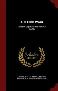4-H Club Work: Effect on Capability and Personal Quality