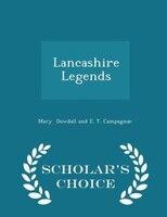Lancashire Legends - Scholar's Choice Edition