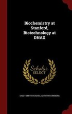 Biochemistry at Stanford, Biotechnology at DNAX