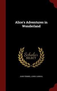 Alice's Adventures in Wonderland by John Tenniel