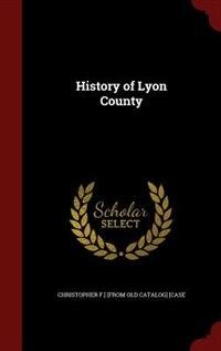 History of Lyon County