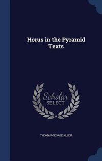Horus in the Pyramid Texts