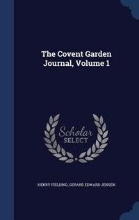 The Covent Garden Journal, Volume 1
