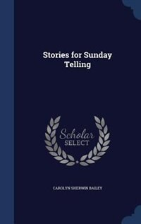 Stories for Sunday Telling