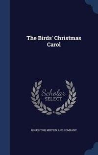 The Birds' Christmas Carol by Mifflin and Company Houghton