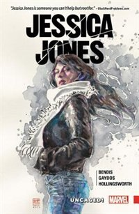 Jessica Jones Vol. 1: Uncaged! by Brian Michael Bendis