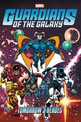 meet 00978 ec211 Guardians Of The Galaxy  Tomorrow s Heroes Omnibus